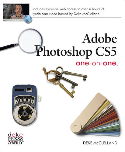 Adobe Photoshop CS5 one-on-one, by Deke McClelland. Image provided by O'Reilly Media Inc. Click for a bigger picture!