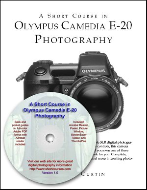 Dennis Curtin's Short Course for the Olympus Camedia E20 digital camera. Courtesy of Dennis P. Curtin., with modifications by Michael R. Tomkins.
