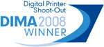 DIMA 2008 Digital Printer Shoot-out Winner.
