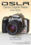 Peter iNova's DSLR: Canon Digital Rebel EOS 300D eBook. Courtesy of Peter iNova, with modifications by Michael R. Tomkins.