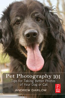 Front cover: Pet Photography 101: Tips for taking better photos of your dog or cat, by Andrew Darlow. Image provided by Focal Press.