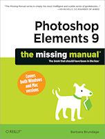Adobe Photoshop Elements 9: The Missing Manual, by Barbara Brundage. Image provided by O'Reilly Media Inc.