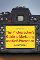 The Photographer's Guide to Marketing and Self-Promotion, Fourth Edition, by Maria Piscopo. Cover image provided by Allworth Press.