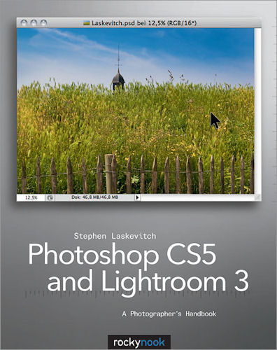 Photoshop CS5 and Lightroom 3: A Photographer's Handbook, by Stephen Laskevitch. Image provided by O'Reilly Media Inc. Click for a bigger picture!