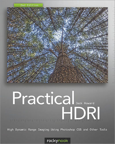 Practical HDRI: High Dynamic Range Imaging using Photoshop CS5 and Other Tools, by Jack Howard. Image provided by O'Reilly Media Inc. Click for a bigger picture!