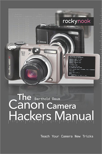 The Canon Camera Hackers Manual, by Berthold Daum. Image provided by O'Reilly Media Inc. Click for a bigger picture!