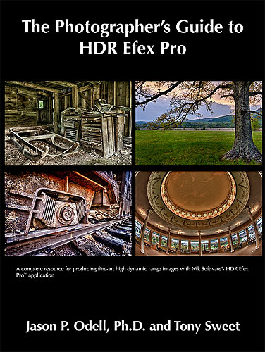 The Photographer's Guide to HDR Efex Pro, by Jason P. Odell, Ph.D., and Tony Sweet. Image provided by Luminescence of Nature Press. Click for a bigger picture!