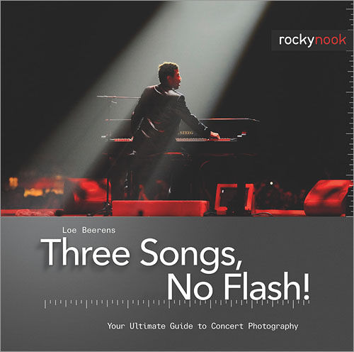 Three Songs, No Flash: Your Ultimate Guide to Concert Photography, by Loe Beerens. Photo provided by O'Reilly Media Inc.